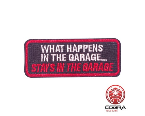 What happens in the garage... stays in the garage geborduurde patch | Strijkpatches | Military Airsoft