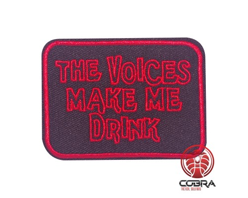 The Voices make me drink geborduurde patch | Strijkpatches | Military Airsoft