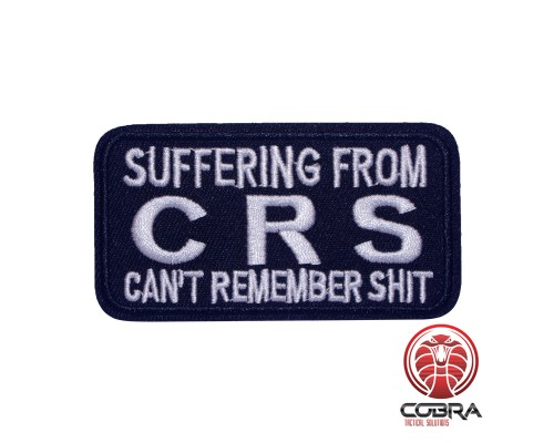 Suffering from CRS (Can't Remember Shit) geborduurde patch | Strijkpatches | Military Airsoft