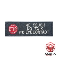 No Touch No Talk No Eye Contact Dog Geborduurde Patch met klittenband