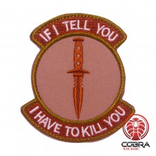 If i tell you i have to kill you groen bruine patch met velcro