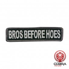 Bros before hoes embroidered black motivational patch with velcro