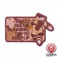 IF you see mee running try to keep up geborduurde militaire patch digital camo met velcro