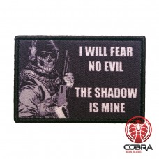 I will fear no evil The Shadow is mine Geborduurde militaire Patch met klittenband