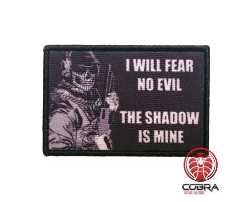 I will fear no evil The Shadow is mine Geborduurde militaire Patch met klittenband