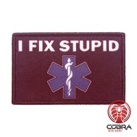 I fix Stupid Medical Printed Geborduurde militaire Patch met klittenband