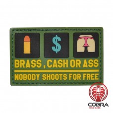 Brass Cash or ass Nobody shoots for free militaire PVC Patch met klittenband