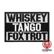 Whisky Tango Foxtrot Geborduurde militaire Patch met klittenband