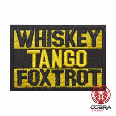 Whisky Tango Foxtrot Gele Geborduurde militaire Patch met klittenband