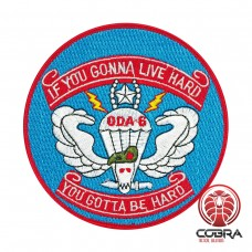 ODA-6 Vietnam 7th Special Forces Group War If You Gonna Live Hard geborduurde patch | Opnaai  | Military Airsoft